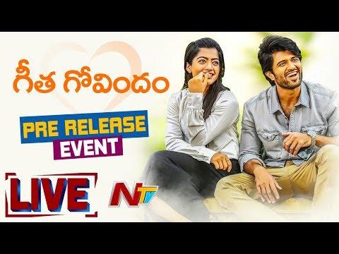 Geetha Govindam Pre Release Event LIVE | Vijay Deverakonda | Rashmika Mandanna | NTV