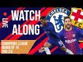 CHELSEA vs BARCELONA 2nd Leg Watch A-LONG MP3