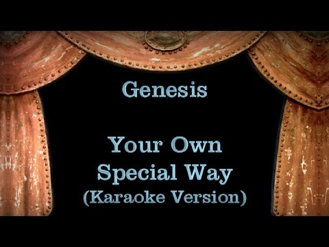 Genesis - Your Own Special Way - Lyrics (Karaoke Version)