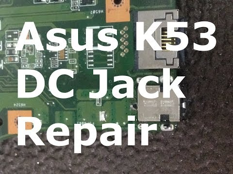 Asus K53E/SV X53E DC Power Jack Repair