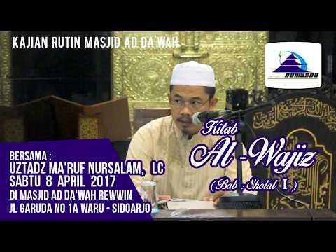 Kitab Al-Wajiz (Bab: Shalat I) - Ustadz Ma'ruf Nursalam, Lc