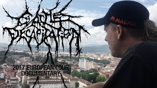 CATTLE DECAPITATION - European Tour Documentary 2017
