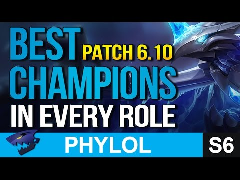 BEST OP CHAMPIONS in every role PATCH 6.10 - League of Legends