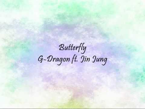 G-Dragon ft. Jin Jung - Butterfly [Han & Eng]
