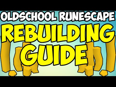 Oldschool Runescape – Rebuilding Guide | Medium/High Levels | Money Making Guide