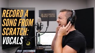 Download Lagu How To Record A Song From Scratch - Vocals - RecordingRevolution.com Gratis STAFABAND