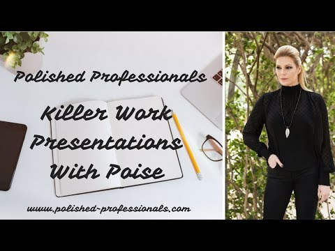 4 Tips to Give Killer Work Presentations with Poise
