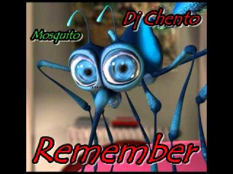 Dj Chento  Remember  Mosquito