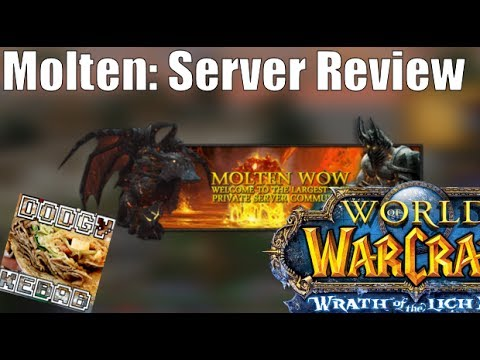 Molten wow private server review wotlk youtube
