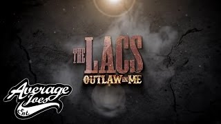 #OutlawInMe Coming May 26, 2015 #TheLacs
