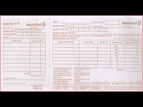 In How To Fill Indusind Bank Deposit Slip Youtube