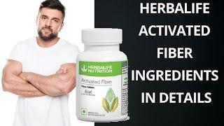 Herbalife Activated Fiber | Benefits of Including Herbalife Nutrition Activated Fibers in Your Diet?