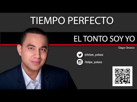 EL TONTO SOY YO