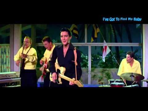 Elvis Presley - I've Got to Find My Baby