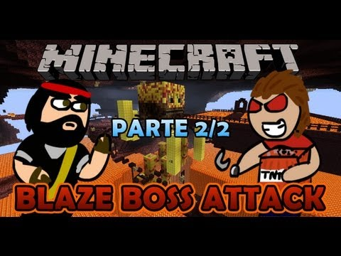 Minecraft | Blaze Boss Fight | PARTE 2/2 (Con Abrazzauncreeper) FINAL