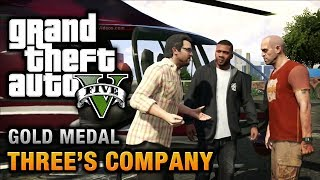 GTA 5 - Mission #24 - Three's Company [100% Gold Medal Walkthrough]