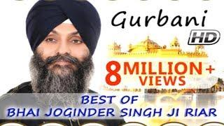 Non Stop Best Shabad Gurbani by Bhai Joginder Singh Ji Riar- Gurbani Kirtan