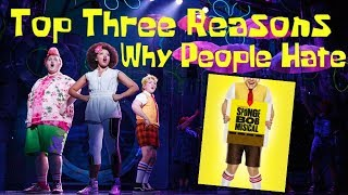 Three Reasons Why People Hate the Spongebob Musical (And Why I Love the Show)
