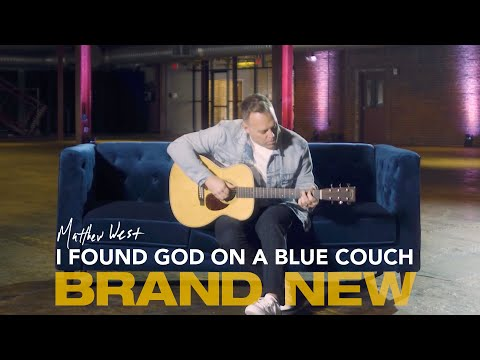 Download  I Found God On A Blue Couch | Brand New Out Now Gratis, download lagu terbaru