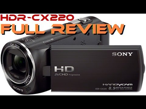 Sony Handycam HDR-CX220 unboxing. review & test