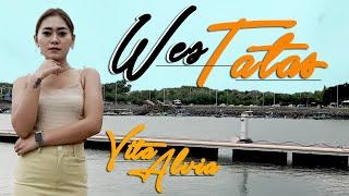 Vita Alvia - Wes Tatas     -  versi dj koplo jandhut