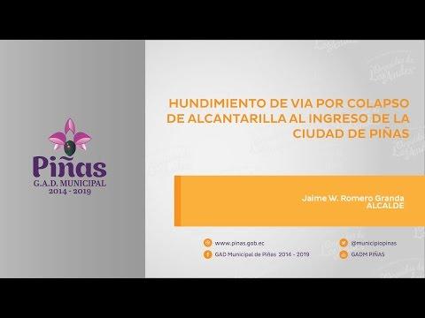 Hundimiento de vía por colapso de alcantarilla al ingreso de la ciudad de Piñas