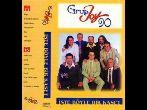 Grup Joy 90 - Y�ksek Y�ksek Tepelere