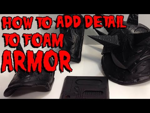 How to Add Detail to Foam Armor