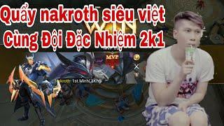 Quẩy Nakroth Siêu Việt Cùng Venh Leg - Đội Đặc Nhiệm 2k1   TTK Gamer