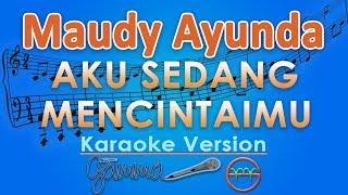 Download Lagu Maudy Ayunda - Aku Sedang Mencintaimu (Karaoke Lirik Tanpa Vokal) by GMusic Gratis STAFABAND