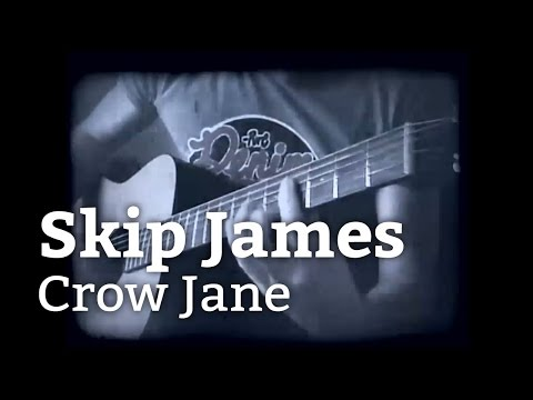Skip James - Crow Jane (acustic cover)
