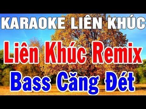 Karaoke Liên Khúc Nhạc Sống Remix Hay Nhất   Nhạc Bay Remix Karaoke Mới Nhất   Trọng Hiếu
