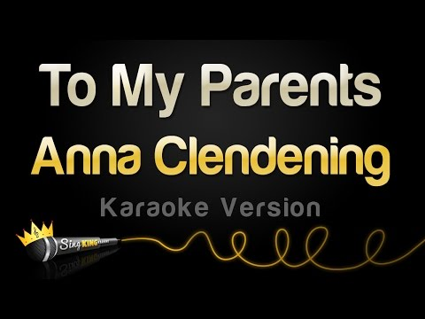 Anna Clendening - To My Parents (Karaoke Version)