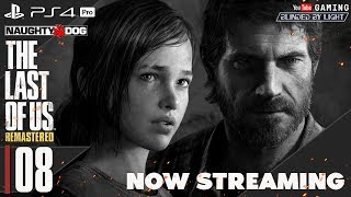 The Last of Us | LIVE STREAM 08 - END (HARD)