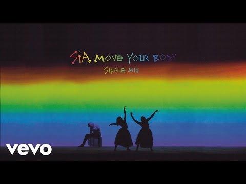 download lagu Sia - Move Your Body Single Mix gratis