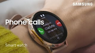 01. How to make and answer calls from your watch | Samsung US