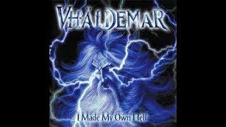 Watch Vhaldemar I Will Raise My Fist video