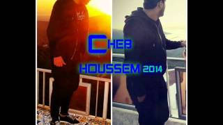 Cheb houssem 2014 new [by kacem Claviste]