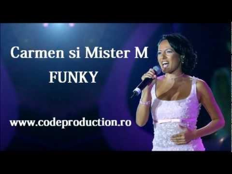 Sonerie telefon » Carmen si Mister M – Funky ( Romana )