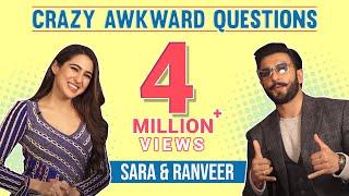 Crazy Awkward Questions With Ranveer Singh & Sara Ali Khan