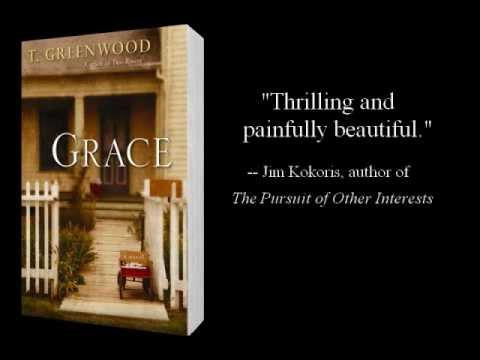 Grace by T. Greenwood: Book Trailer