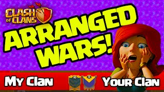 ARRANGED WARS! Coming to a Clash of Clans UPDATE!
