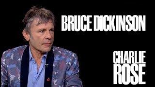 Bruce Dickinson   Charlie Rose