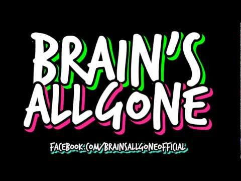 Brains All Gone - Retarded