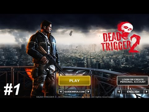 DEAD TRIGGER 2 -  Part 1- PC game from Facebook,Compatible with iPhone, iPad, and iPod touch