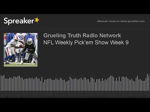 NFL Weekly Pick'em Show Week 9