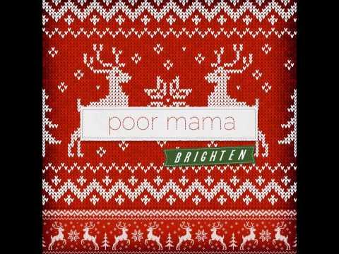 Brighten - Poor Mama