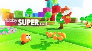 TUBBY SUPER CAT - Super Mario Odyssey Style Platformer! - A Proper Update