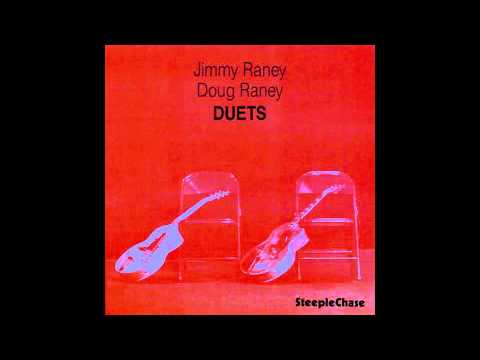 DOUG RANEY - JIMMY RANEY - My One and Only Love