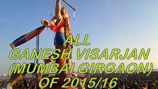 GANESH GALLI, KHETWADI, TEZUKAYA  ALL GANESH VISARJAN (MUMBAI GIRGAON) OF 2015/16